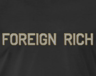 Foreign Rich Brand Custom Shirts & Apparel